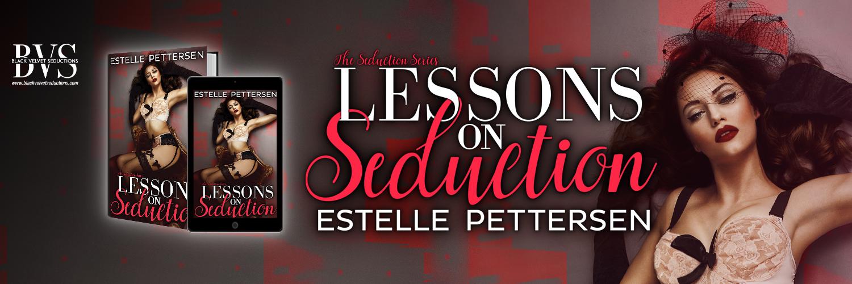 Lessons on Seduction, an erotic romance novel by E Pettersen