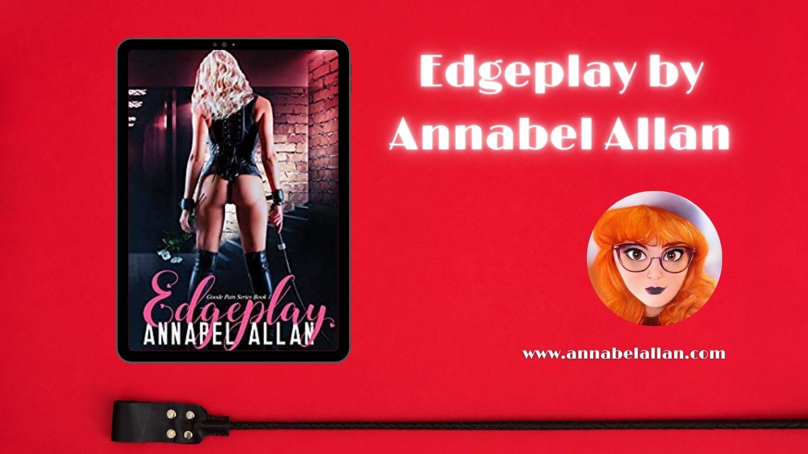 Edgeplay by Annabel Allan