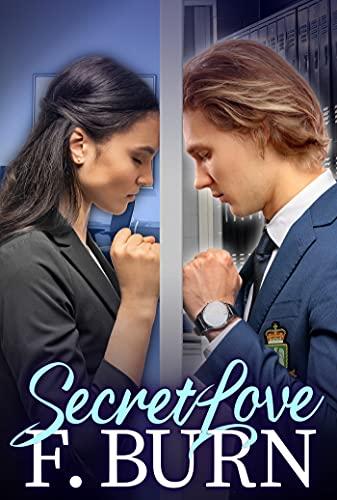 Secret Love, a steamy novel by F Burn